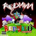 CDRedman / Red Gone Wild