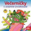 CDVečerníčky / S Josefem Dvořákem