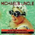 CDMichael's Uncle / Ale my stále hledáme štěstí....