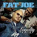 CDFat Joe / Loyalty
