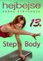 DVDSPORT / Kynychová Hana:Hejbejse 13. / Step Body