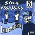 CDDJ Muggs / Presents Soul Assassiins / Intermission