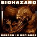 CDBiohazard / Reborn In Defiance / Limited