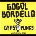 CDGogol Bordello / Gypsy Punks