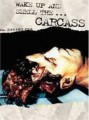 DVDCarcass / Wake Up And Smell The Carcass