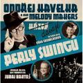 CDHavelka Ondřej/Melody Makers / Dávají perly Swingu