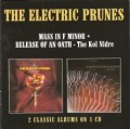 CDElectric Prunes / Mass In F Minor / Released Of An Oath