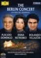 DVDDomingo/Netrebko/Villazon / Berlin koncert