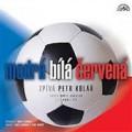 CDKolář Petr / Modrá,bílá,červená / CDs