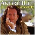 CDRieu André / La Vie Est Belle