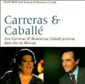 CDCarreras Jose,Caballé Montserrat / Live In Moscow