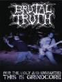 DVDBrutal Truth / For The Ugly And Unwanted / This Is..