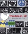 KNIAssante Ernesto / Woodstock'69:Rocková revoluce / Kniha