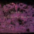 CDMazzy Star / So Tonight That IMight See