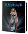 KNIBeyoncé / Beyoncégrafie:Život a kariéra Beyoncé v obrazech
