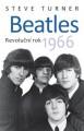 KNIBeatles / Revoluční rok 1966 / Steve Turner / Kniha