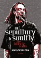 KNICavalera Max / Od Sepultury k Soulfly:My Bloody Roots / Kniha
