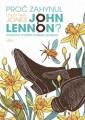 KNI / Lennon John / Proč zahynul John Lennon / Jonesová Lesley-Ann