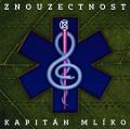 LPZnouzectnost / Kapitán Mlíko / Vinyl