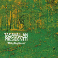 CD / Tasavallan Presidentti / Milky Way Moses