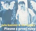 CDKazimír Julo & Olo Lachký / Piesne z prvej ruky / Digipack