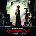 3LPGallagher Rory / Kickback City / Vinyl / 3LP