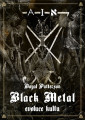 KNI / Patterson Dayal / Black Metal:Předehra ke kultu / Evoluce kultu