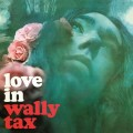 LPTax Wally / Love In / Vinyl / Coloured