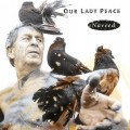 LPOur Lady Peace / Naveed / Vinyl / Coloured