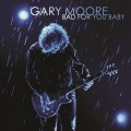 2LPMoore Gary / Bad For You Baby / Vinyl / 2LP / Limited