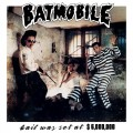 LPBatmobile / Bail Was Set As $6000000 / Vinyl / Coloured