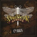 CD / Cyrus Billy Ray / Snakedoctor Circus