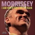 LPMorrissey / I Am Not a Dog On a Chain / Vinyl