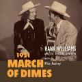 "LPWilliams Hank / March Of Dimes / Vinyl / 10"" / RSD"