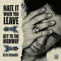 LP / Richards Keith / Hate It When You Leave / Key To The.. / Vinyl / RSD