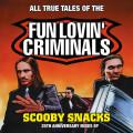 LPFun Lovin Criminals / Scooby Snacks / Anniversary / CLRD / Vinyl