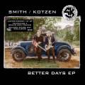 LP / Smith Adrian & Kotzen Ritchie / Better Days / Vinyl / EP