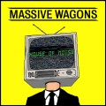 CDMassive Wagons / House of Noise / Digipack
