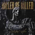CD / Killer Be Killed / Reluctant Hero