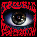 CD / Trouble / Manic Frustration
