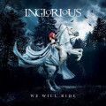 CD / Inglorious / We Will Ride