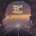CD / Walk The Walk / Walk The Walk