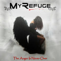 CD / My Refuge / Anger Is Never Over