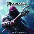 CD / Rhapsody Of Fire / I'll Be Your Hero / Digipack / EP