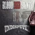 CD / Blood Red Saints / Undisputed