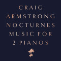 CDArmstrong Craig / Nocturnes / Music For Two Pianos