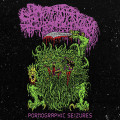 LP / Sanguisugabogg / Pornographic Seizures / EP / Vinyl