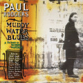 2LP / Rodgers Paul / Muddy Water Blues / Vinyl / 2LP / Coloured
