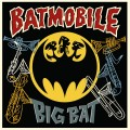 LPBatmobile / Big Bat / Vinyl / 12in / Coloured