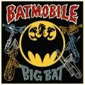 LPBatmobile / Big Bat / Vinyl / 12in / Coloured